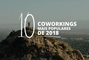 Top 10 espaços mais populares no Coworking Brasil em 2018